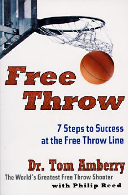 Free Throw By Amberry, Tom/ Reed, Philip
