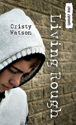 Living Rough By Watson, Cristy